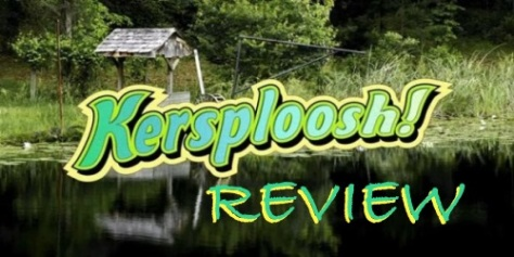 Kersploosh review