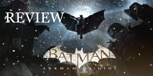 Batman Arkham Origins Review Logo